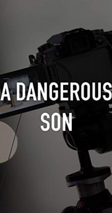 A Dangerous Son (2018)