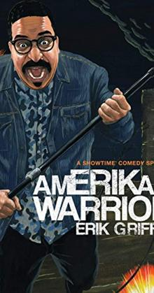 Erik riffin Amerikan Warrior (2018)