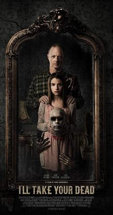 Ill Take Your Dead (2018)