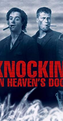 Knockin on Heavens Door (1997)