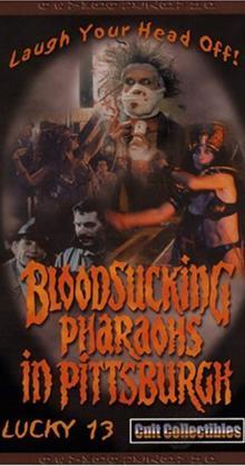 Bloodsucking Pharaohs in Pittsburgh (1991)