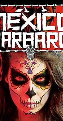 Barbarous Mexico (2014)