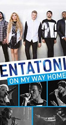 Pentatonix On My Way Home (2015)