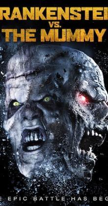 Frankenstein vs The Mummy (2015)