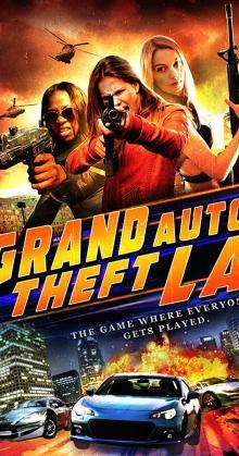 Grand Auto Theft L A (2014)