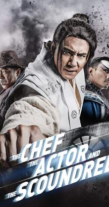 The Chef The Actor The Scoundrel (2013)