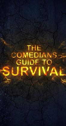 The Comedians Guide to Survival (2016)