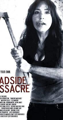 Roadside Massacre (2012)