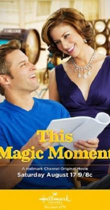 This Magic Moment (2013)