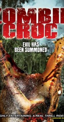 A Zombie Croc Evil Has Been Summoned (2015)