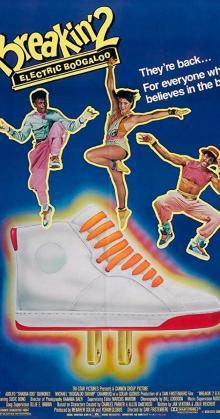 Breakin 2 Electric Boogaloo (1984)