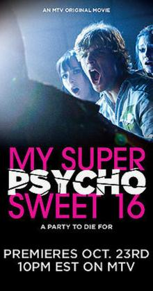 My Super Psycho Sweet 16 (2010)