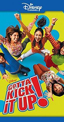 Gotta Kick It Up (2002)