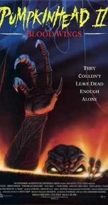 Pumpkinhead II Blood Wings (1993)