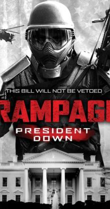 Rampage President Down (2016)