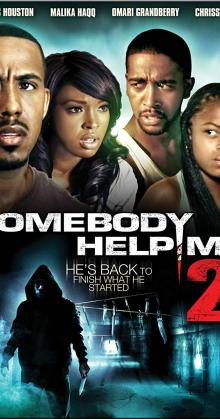 Somebody Help Me 2 (2010)