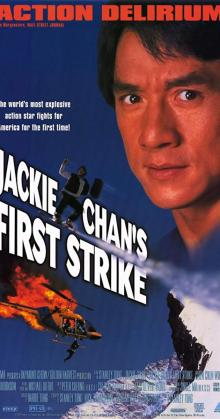 Police Story 4 First Strike (1996)