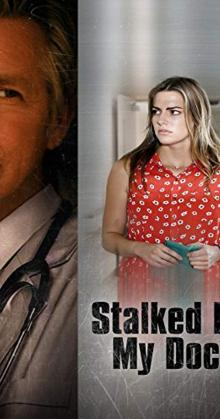 Stalked by My Doctor (2016)