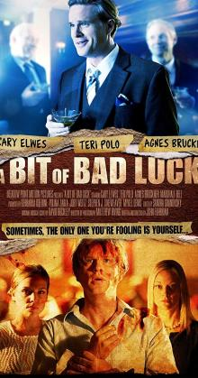 A Bit of Bad Luck (2015)