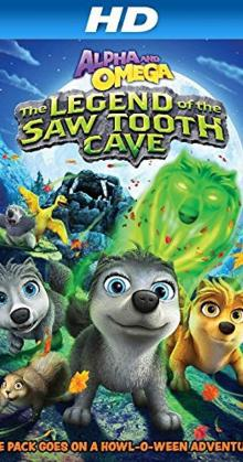 Alpha and Omega The Legend of the Saw Tooth Cave (2014)