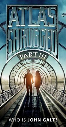 Atlas Shrugged 3 Who is John Galt (2014)