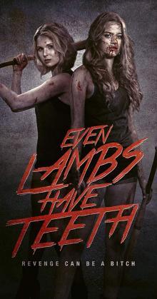 Even Lambs Have Teeth (2015)
