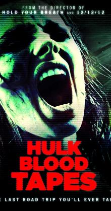 Hulk Blood Tapes (2015)