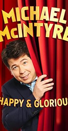 Michael McIntyre Happy and Glorious (2015)