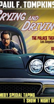 Paul F Tompkins Crying and Driving (2015)