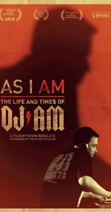 The Life and Times of DJ AM (2015)