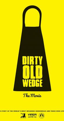 Dirty Old Wedge (2016)