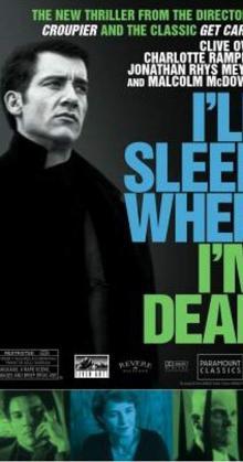 I'll Sleep When Im Dead (2016)
