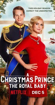 A Christmas Prince The Royal Baby (2019)