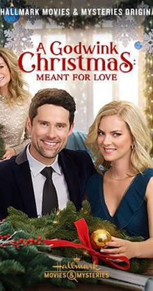 A Godwink Christmas Meant for Love (2019)