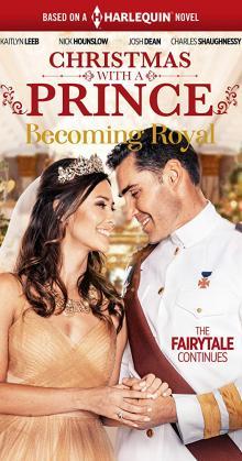 Christmas with a Prince - Becoming Royal (2019)