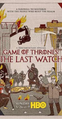 Game of Thrones The Last Watch (2019)