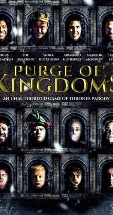 Purge of Kingdoms The Unauthorized Game of Thrones Parody (2019)