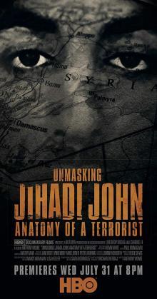 Unmasking Jihadi John Anatomy of a Terrorist (2019)