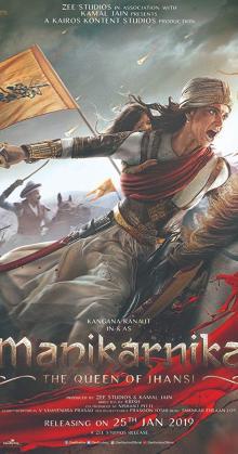 Manikarnika The Queen of Jhansi (2019)