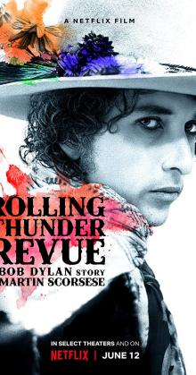 Rolling Thunder Revue A Bob Dylan Story by Martin Scorsese (2019)