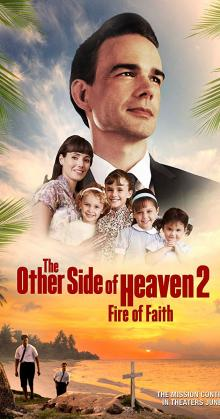 The Other Side of Heaven 2 Fire of Faith (2019)