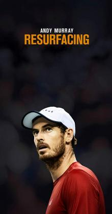 Andy Murray Resurfacing (2019)