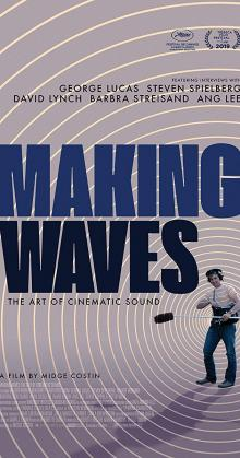 Making Waves The Art of Cinematic Sound (2019)