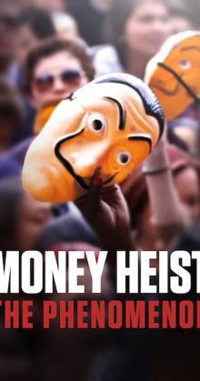 Money Heist The Phenomenon-(2020)