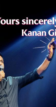 Yours Sincerely Kanan Gill (2020)