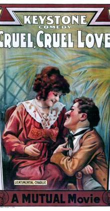 Cruel Cruel Love (1914)