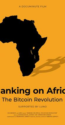 Banking on Africa The Bitcoin Revolution (2020)
