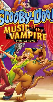 Scooby-Doo Music of the Vampire (2012)