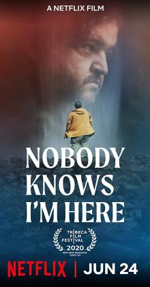 Nobody Knows Im Here (2020)