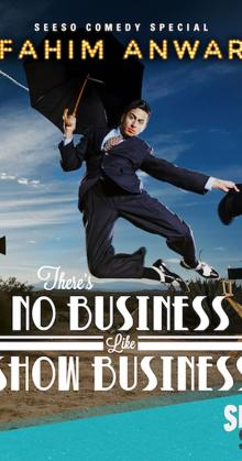 Fahim Anwar Theres No Business Like Show Business (2017)